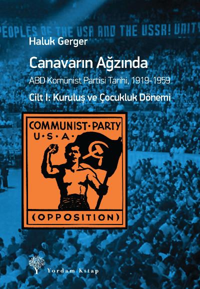 Amerikalı Komünistlerin Trajik Hikâyesi/Hacı Orman